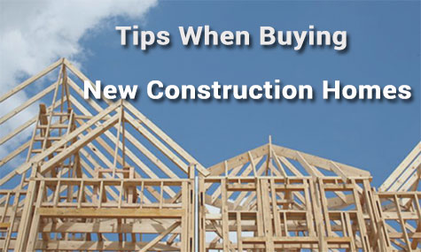 6 Great Tips for New Construction Home Buyers