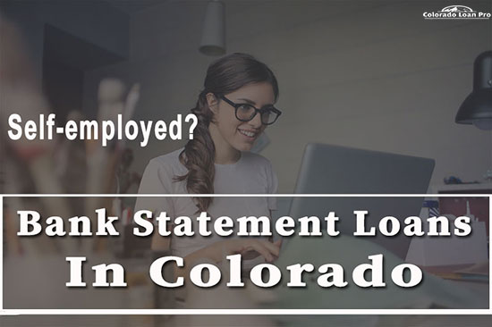 Bank Statement Loan for Self-employed Borrowers